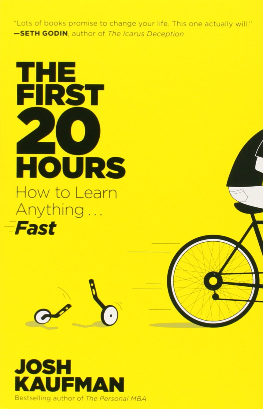 The First 20 Hours: How to Learn Anything